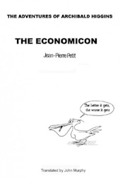 The adventures of Archibald Higgins: The economicon