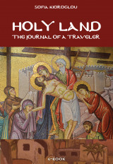 Holy Land: The Journal of a Traveler