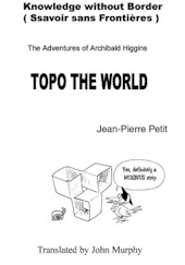 The adventures of Archibald Higgins: Topo the world