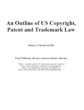 An Outline of US Copyright, Patent and Trademark Law