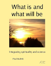 What is and what will be: Integrating spirituality and science