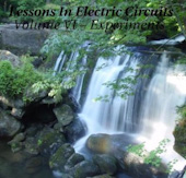 Lessons In Electric Circuits, Volume VI - Experiments