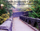 Lessons In Electric Circuits, Volume III - Semiconductors