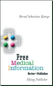 Free Medical Information: Doctor = Publisher