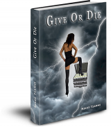 Give or die